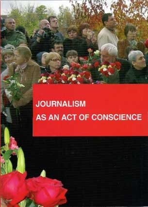 JOURNALISM AS AN ACT OF CONSCIENCE